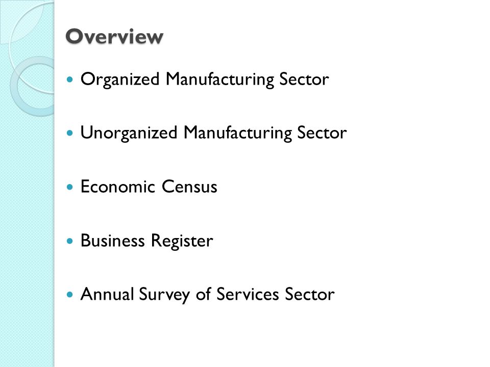 Overview Organized Manufacturing Sector