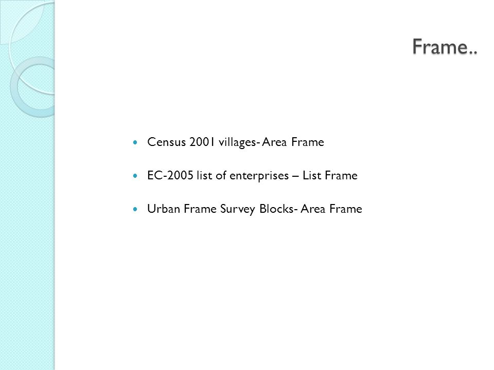 Frame.. Census 2001 villages- Area Frame