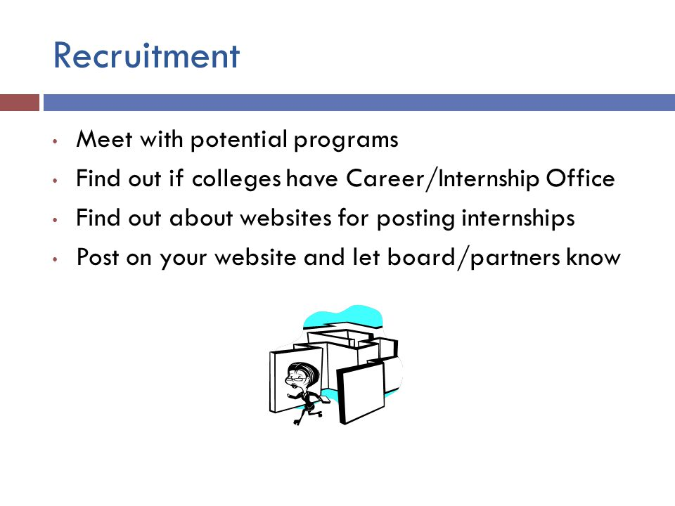 Recruitment Meet with potential programs