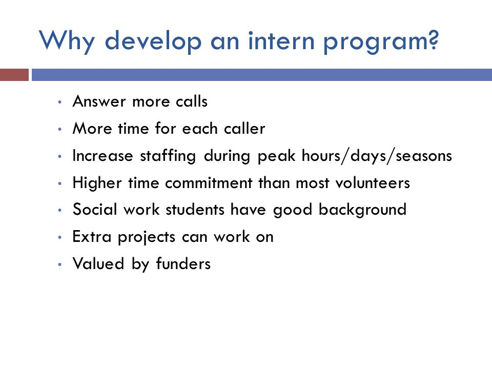 Why develop an intern program