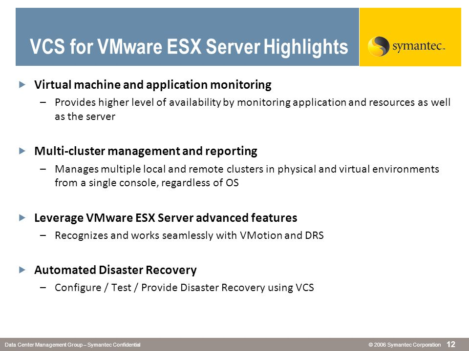VCS for VMware ESX Server Highlights
