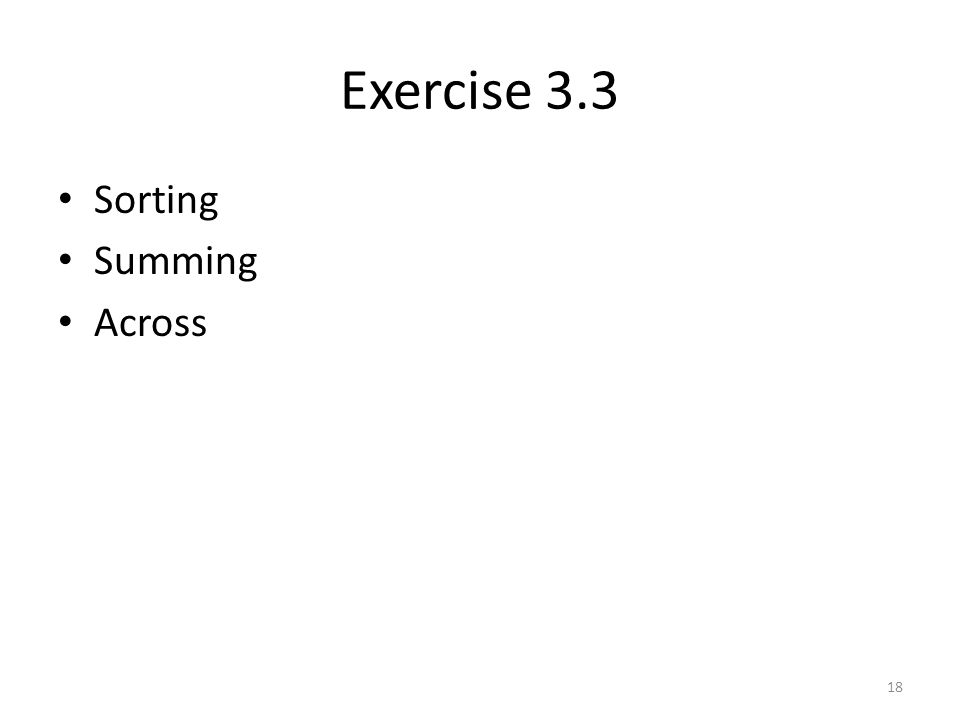 Exercise 3.3 Sorting Summing Across