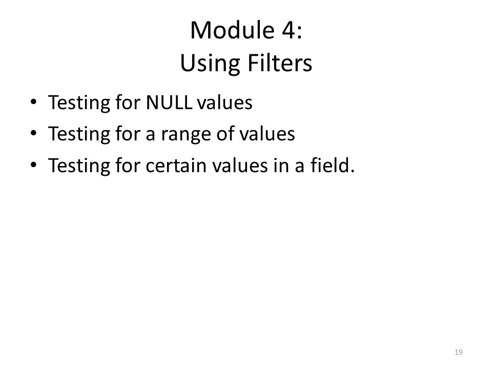 Module 4: Using Filters Testing for NULL values