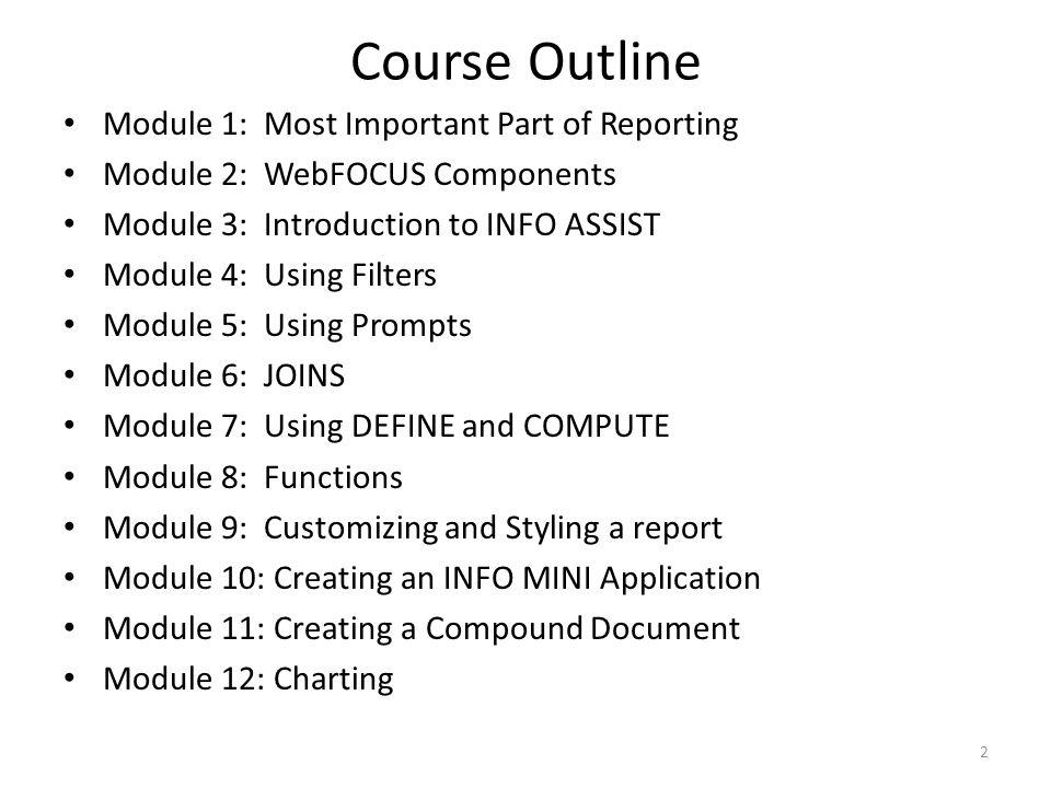 Course Outline Module 1: Most Important Part of Reporting