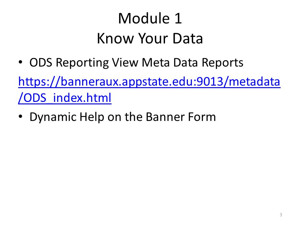 Module 1 Know Your Data ODS Reporting View Meta Data Reports