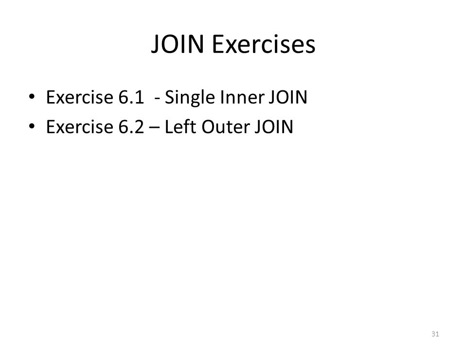 JOIN Exercises Exercise 6.1 - Single Inner JOIN
