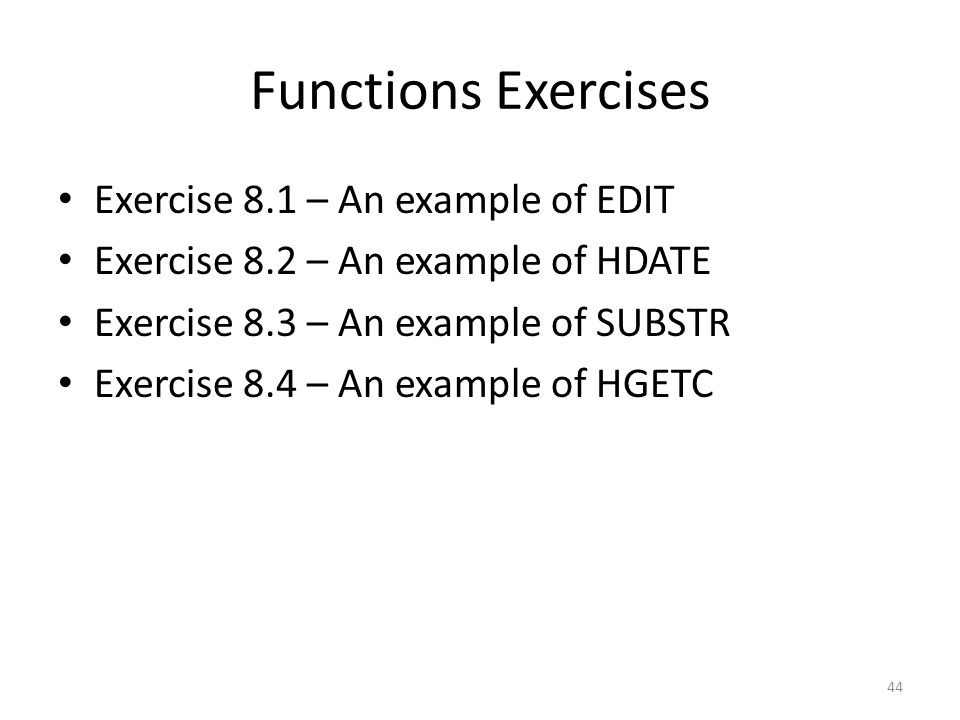 Functions Exercises Exercise 8.1 – An example of EDIT