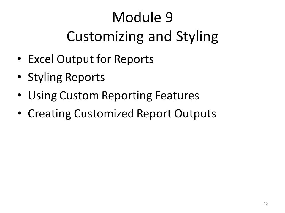 Module 9 Customizing and Styling
