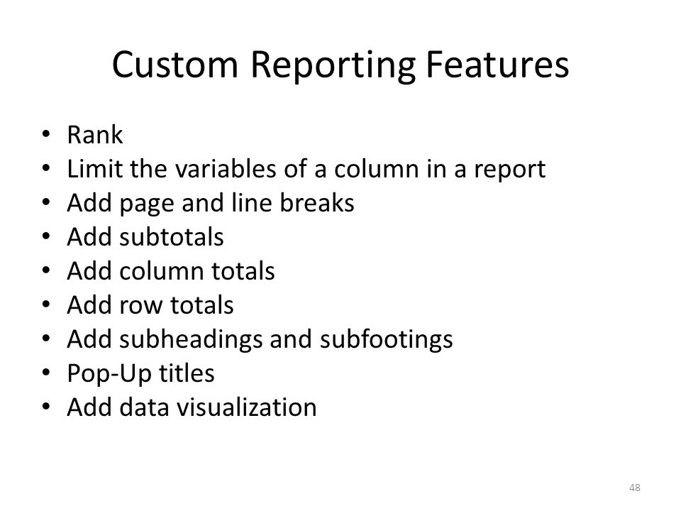 Custom Reporting Features