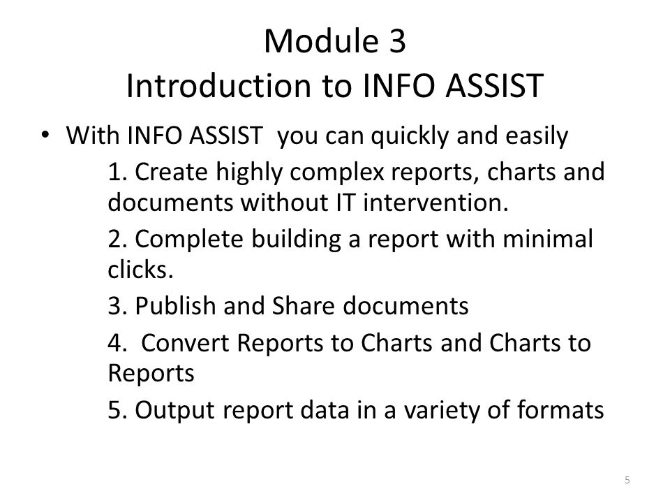 Module 3 Introduction to INFO ASSIST