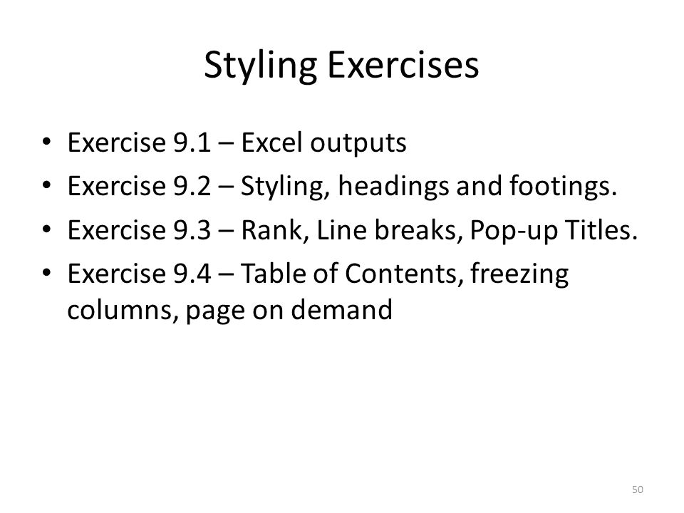 Styling Exercises Exercise 9.1 – Excel outputs