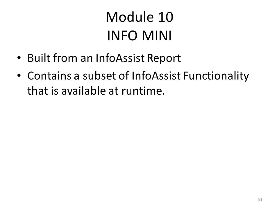 Module 10 INFO MINI Built from an InfoAssist Report