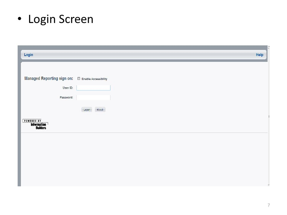 Login Screen You will be presented with a login screen. Enter your userid and password and click login.