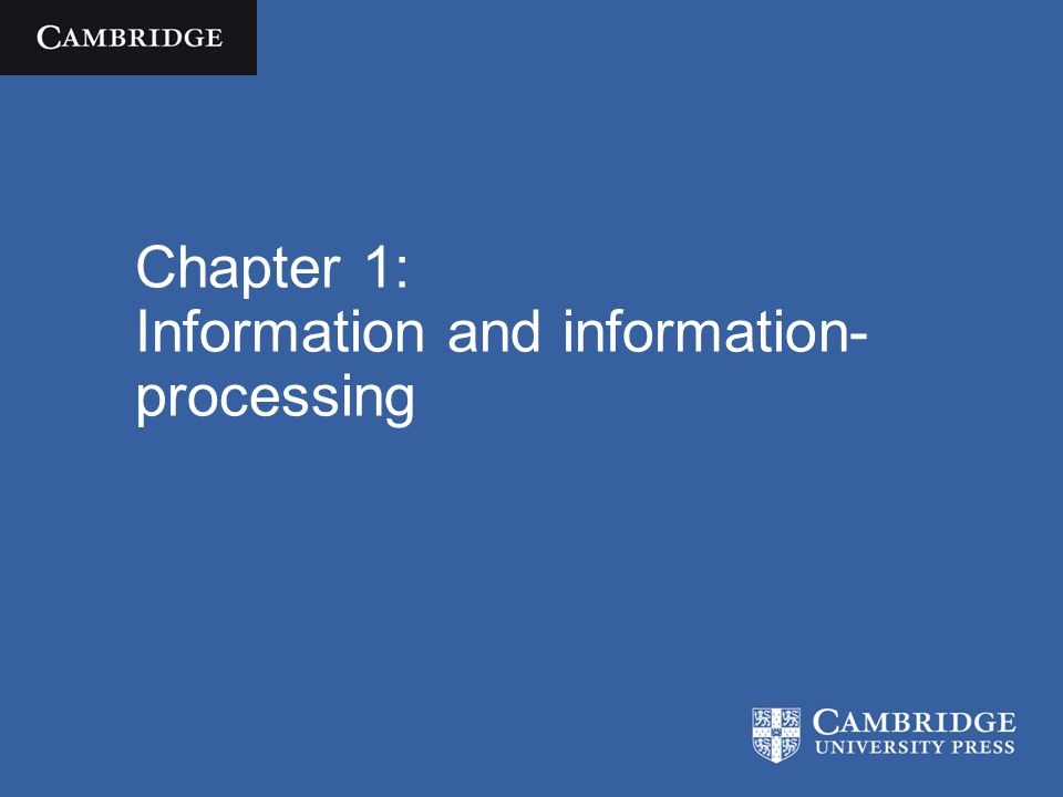 Chapter 1: Information and information-processing