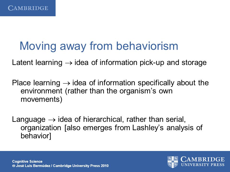 Moving away from behaviorism