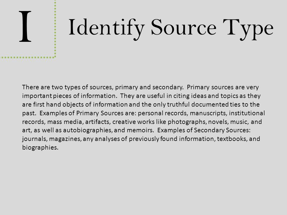 I Identify Source Type.