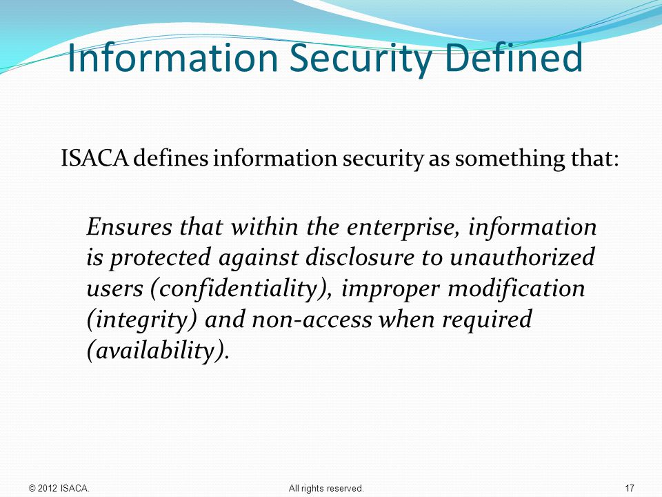 Information Security Defined