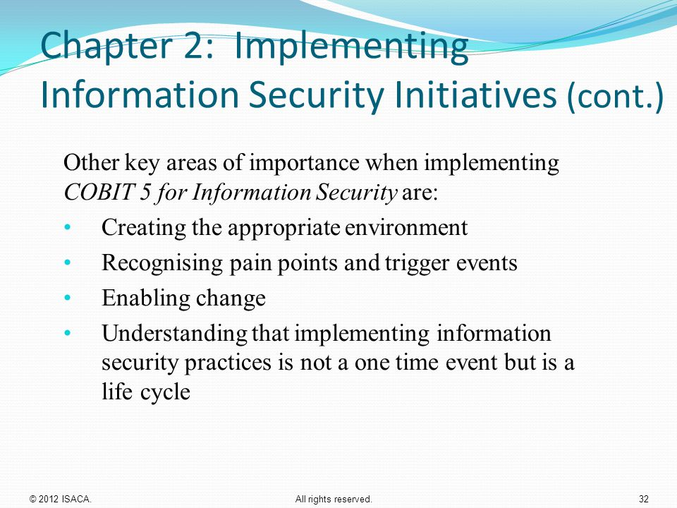 Chapter 2: Implementing Information Security Initiatives (cont.)