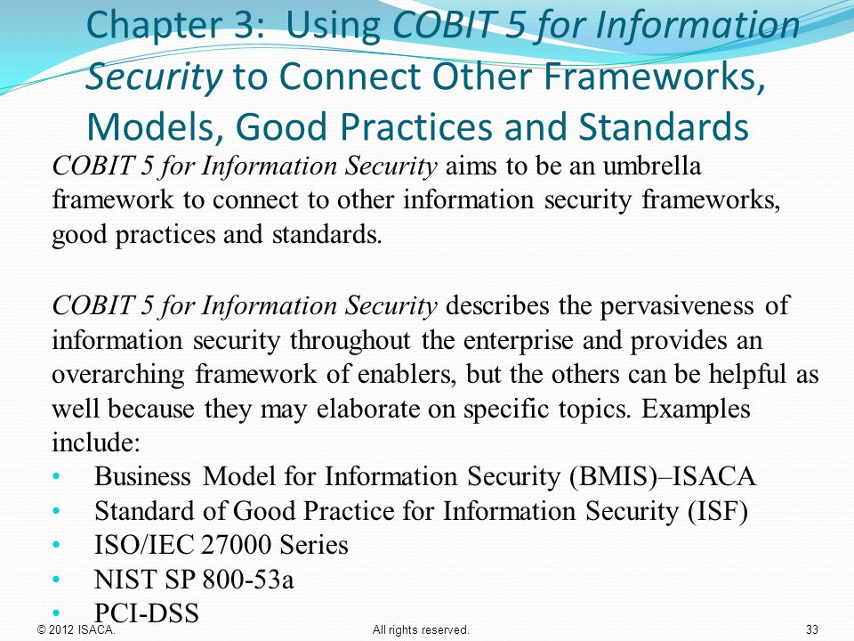 Chapter 3: Using COBIT 5 for Information Security to Connect Other Frameworks, Models, Good Practices and Standards