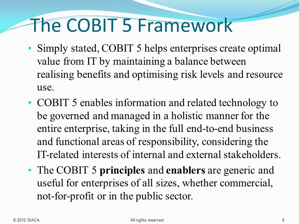 The COBIT 5 Framework