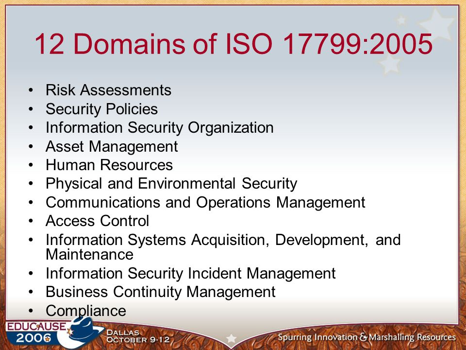 12 Domains of ISO 17799:2005 Risk Assessments Security Policies
