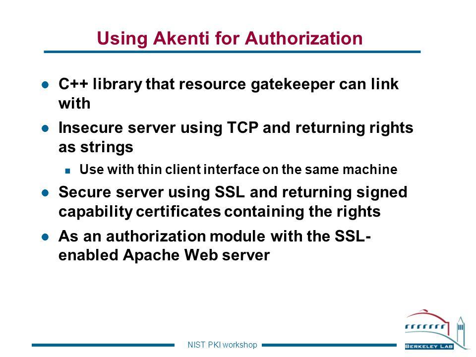 Using Akenti for Authorization