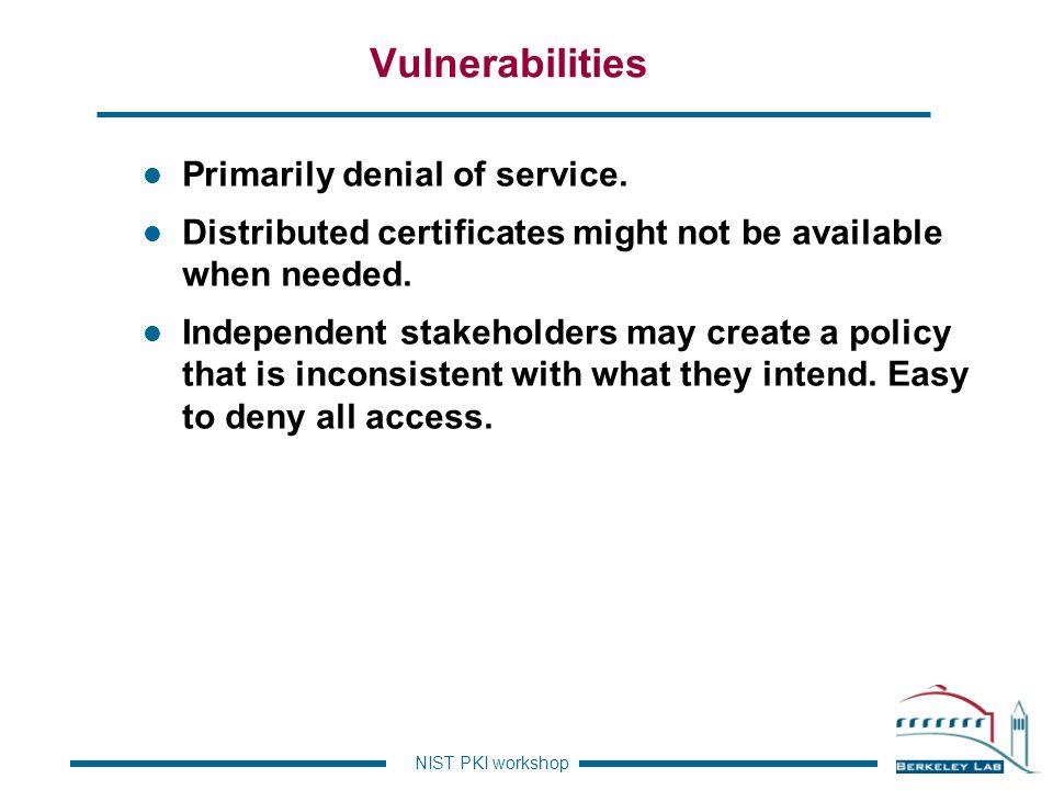 Vulnerabilities Primarily denial of service.