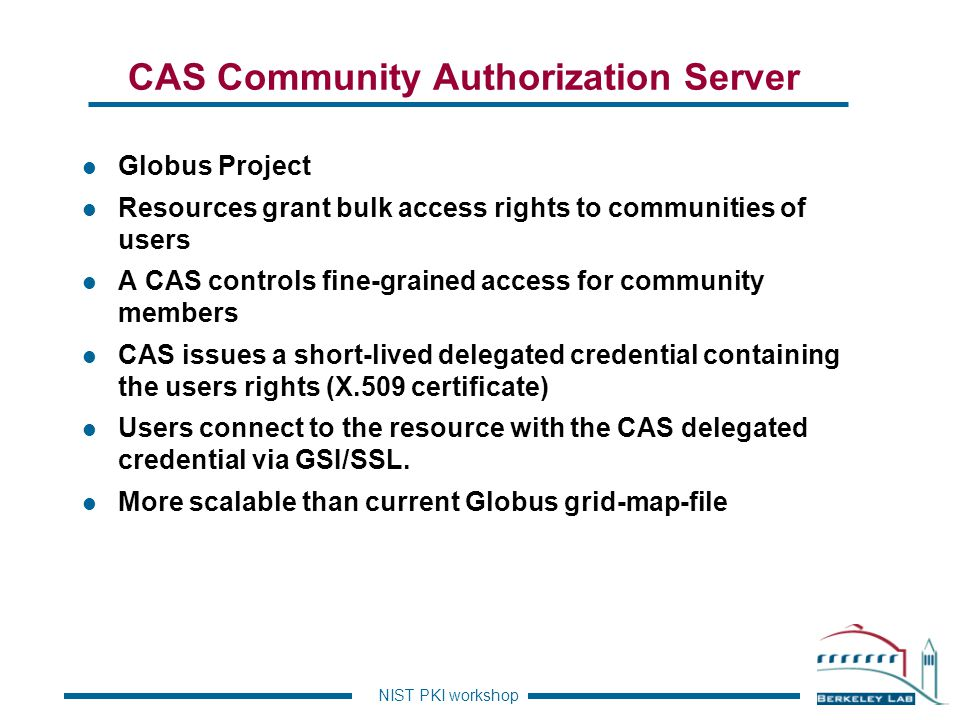 CAS Community Authorization Server