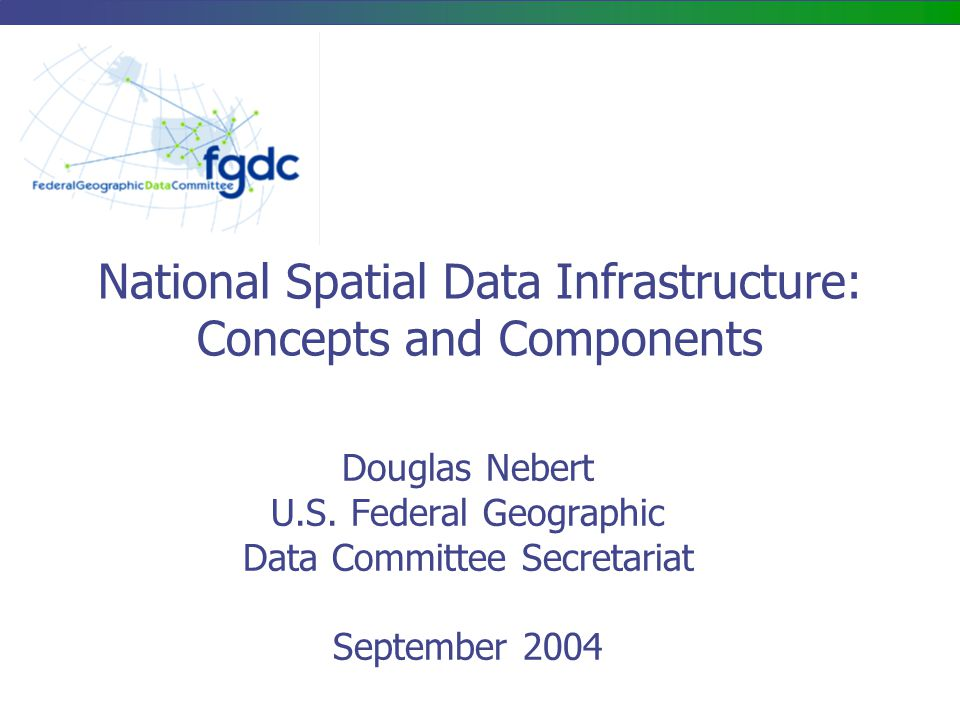 National Spatial Data Infrastructure: Concepts and Components