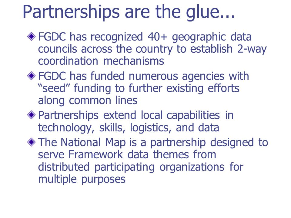 Partnerships are the glue...