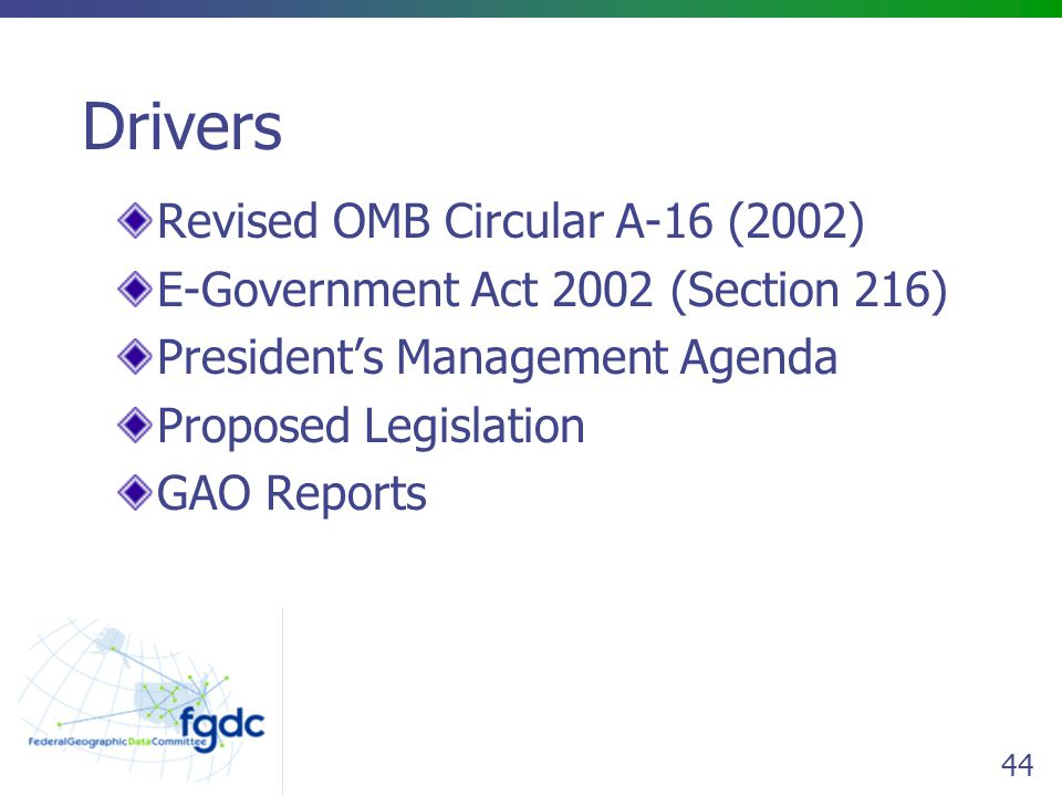 Drivers Revised OMB Circular A-16 (2002)