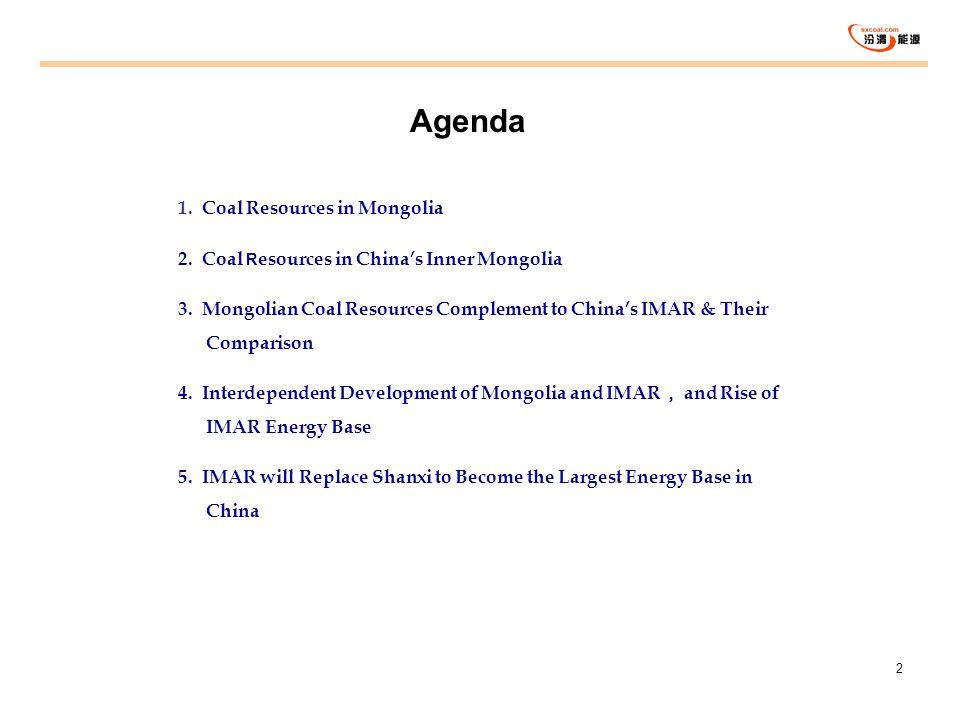 Agenda 1. Coal Resources in Mongolia