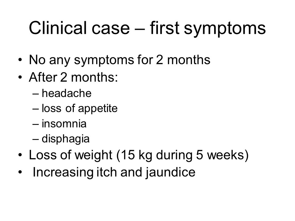 Clinical case – first symptoms