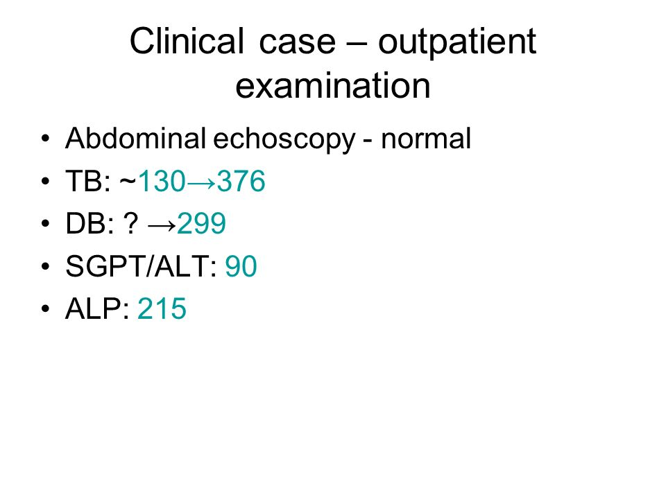 Clinical case – outpatient examination