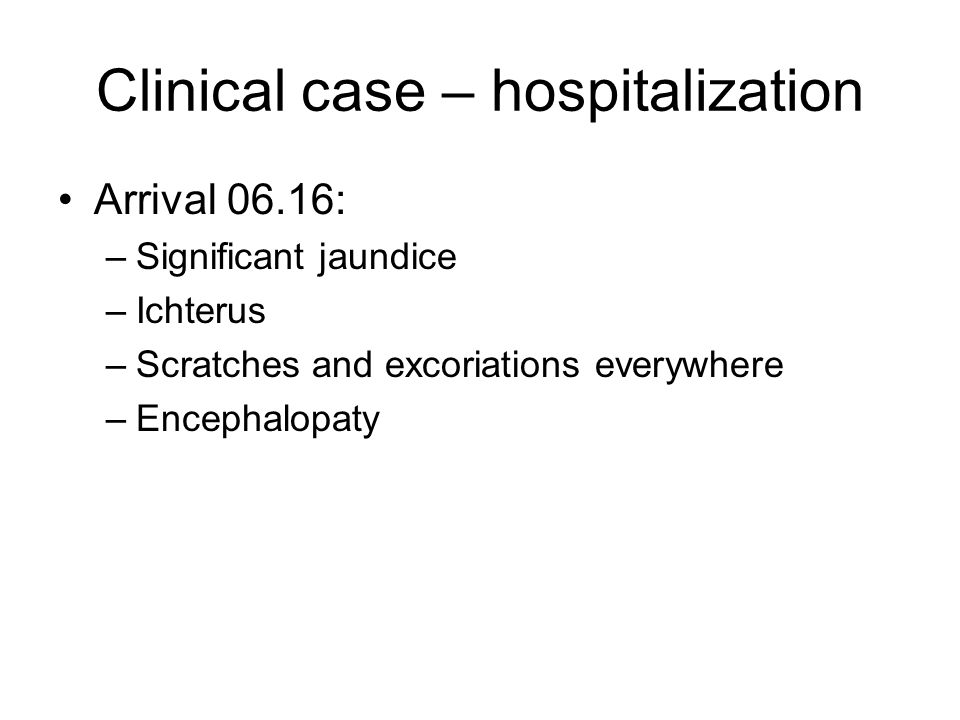 Clinical case – hospitalization