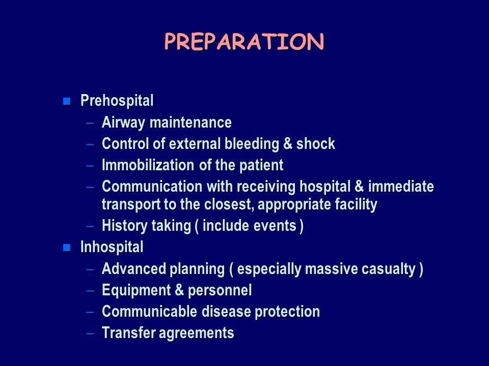 PREPARATION Prehospital Airway maintenance