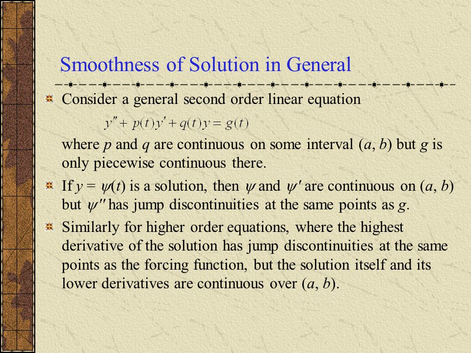 Smoothness of Solution in General
