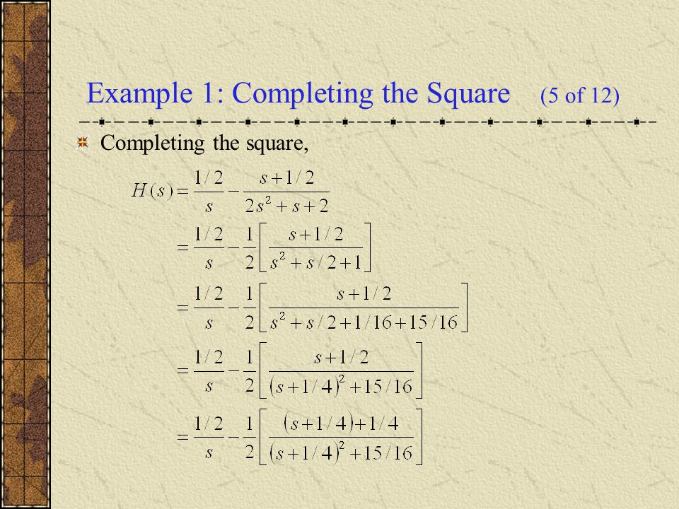 Example 1: Completing the Square (5 of 12)