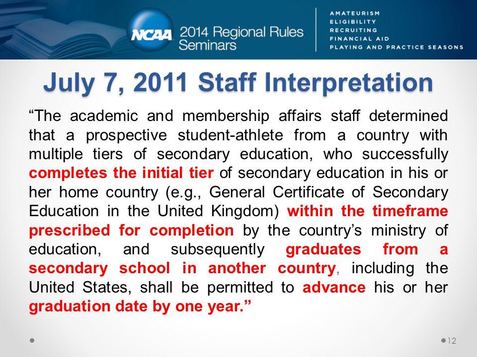 July 7, 2011 Staff Interpretation