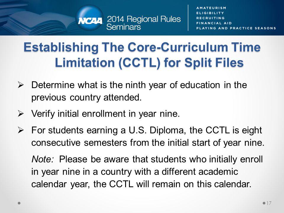 Establishing The Core-Curriculum Time Limitation (CCTL) for Split Files