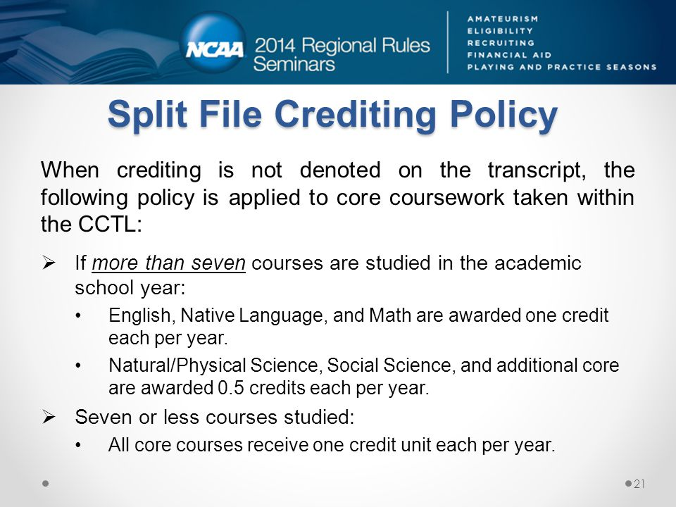 Split File Crediting Policy