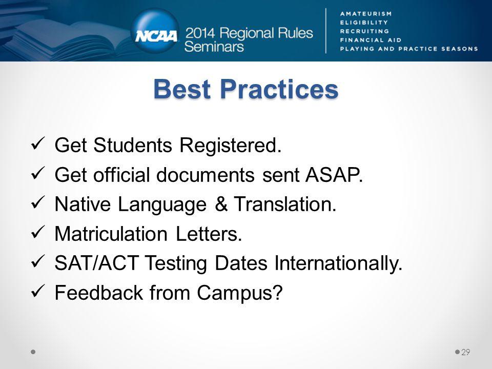 Best Practices Get Students Registered.