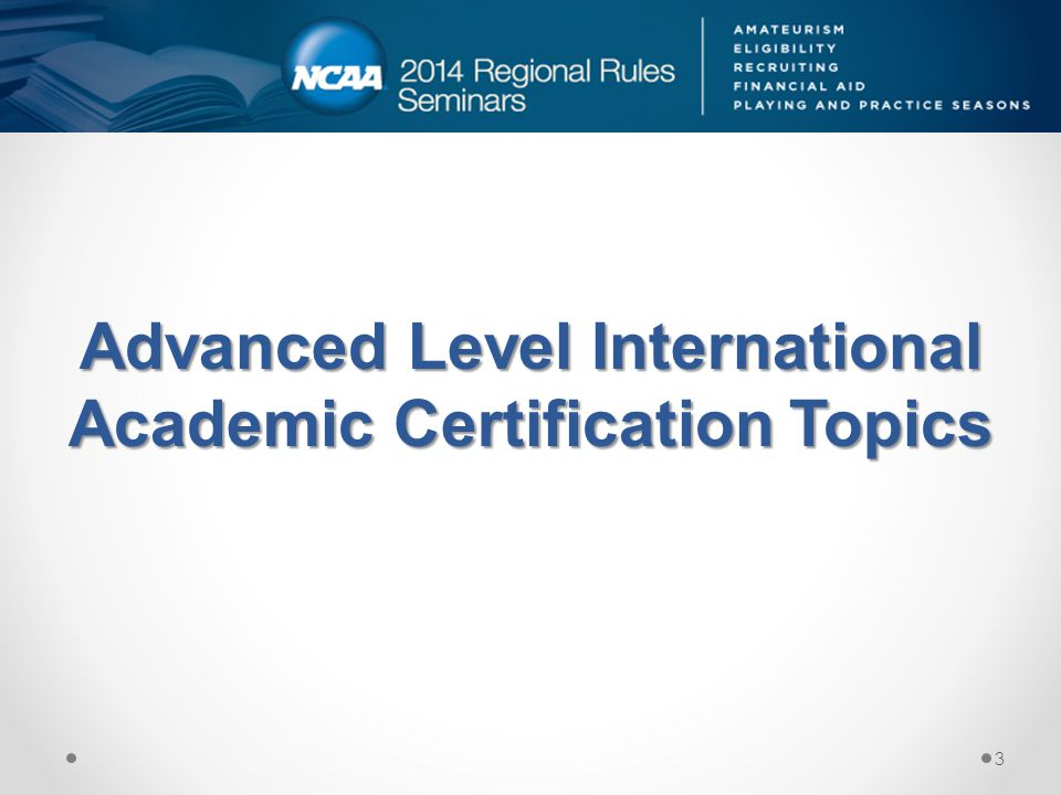 Advanced Level International Academic Certification Topics