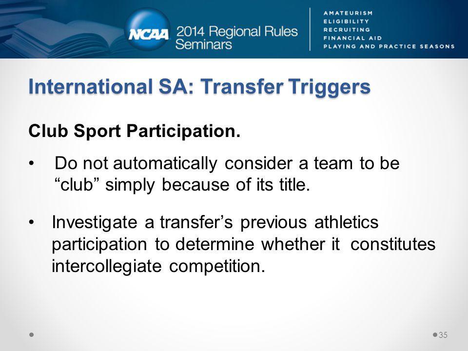 International SA: Transfer Triggers