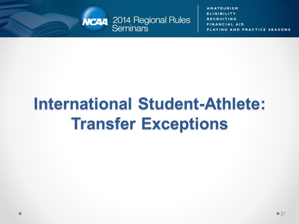 International Student-Athlete: Transfer Exceptions