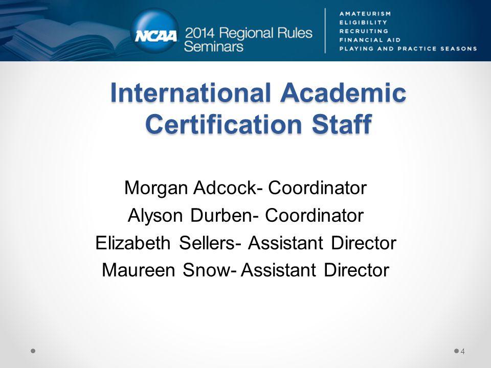 International Academic Certification Staff
