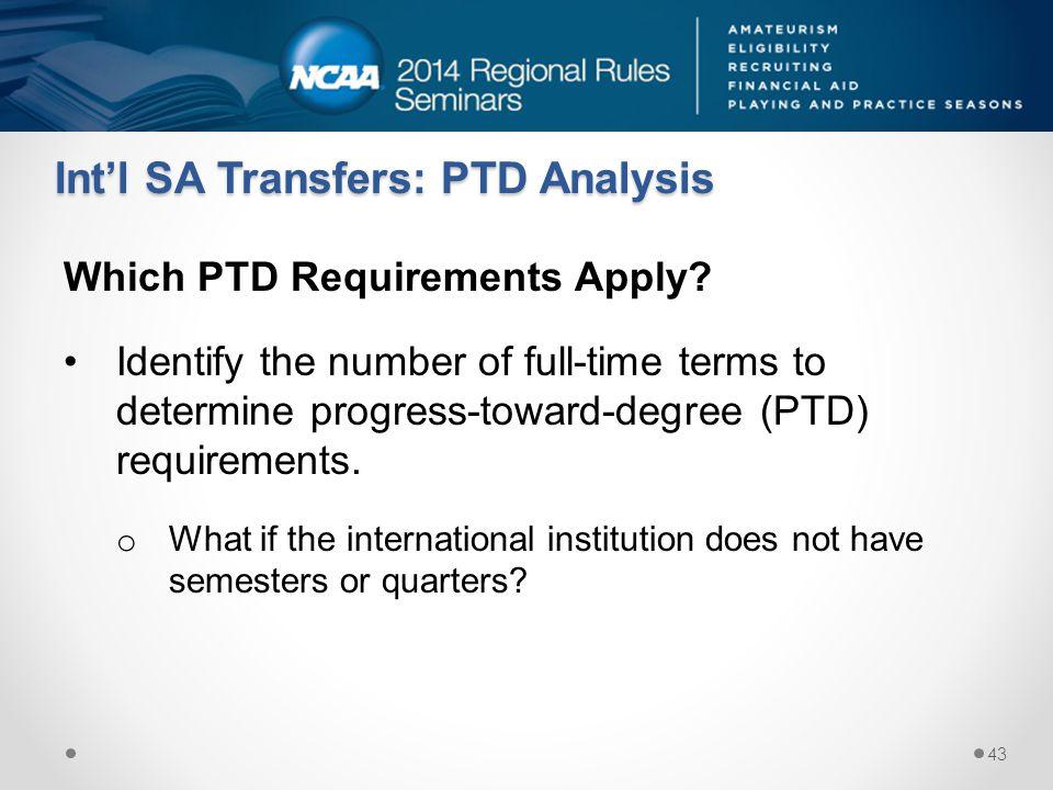Int'l SA Transfers: PTD Analysis