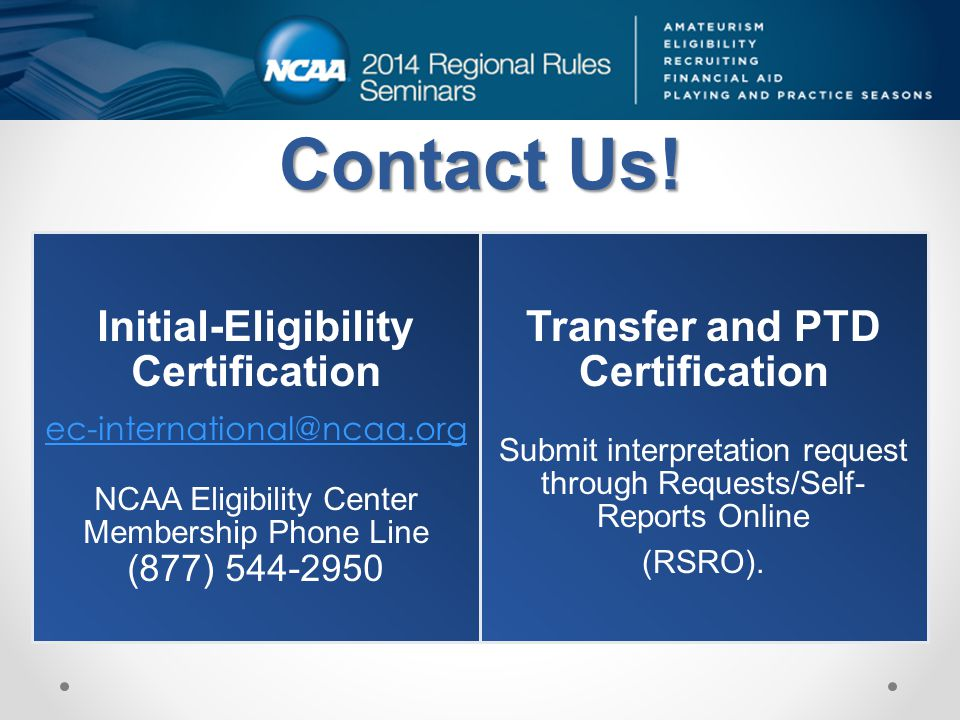 Initial-Eligibility Certification Transfer and PTD Certification