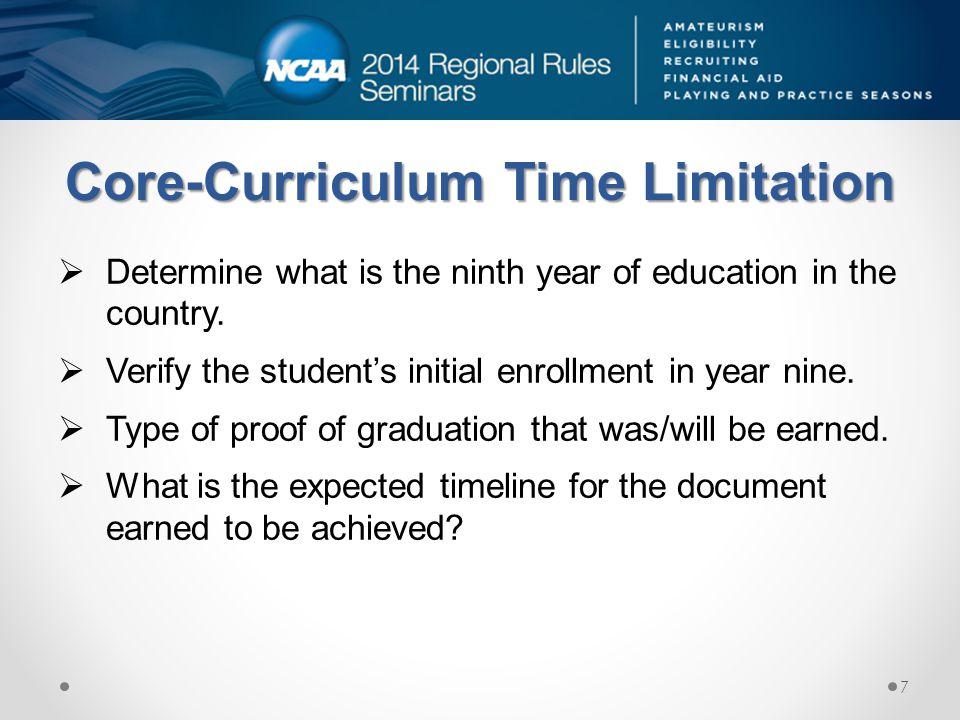 Core-Curriculum Time Limitation