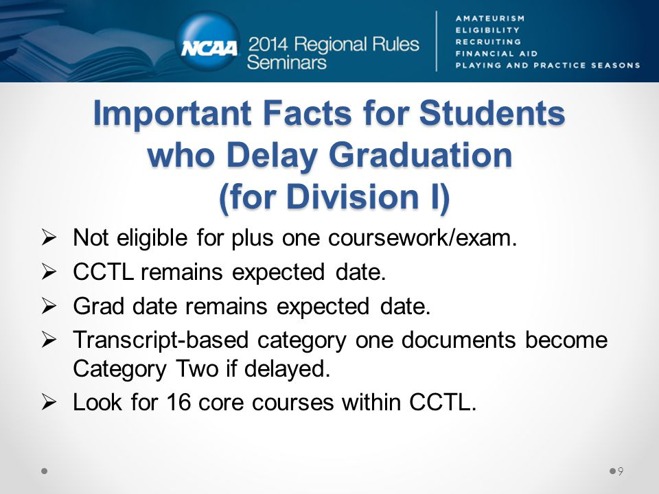 Important Facts for Students who Delay Graduation (for Division I)